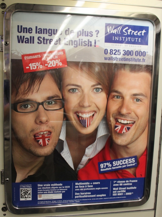 """An additional tongue?  Wall Street English!""  (ad in the Métro)"